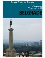 Cover for 'Running The World: Belgrade, Serbia'