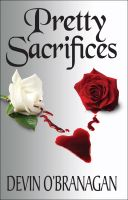 Cover for 'Pretty Sacrifices'