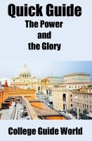 Cover for 'Quick Guide: The Power and the Glory'