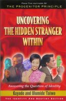 Cover for 'Uncovering the Hidden Stranger Within'