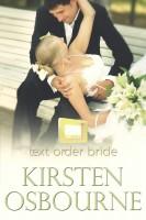 Kirsten Osbourne - Text Order Bride