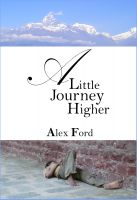 Cover for 'A Little Journey Higher'