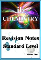 Cover for 'IB Chemistry Revision Notes Standard Level'