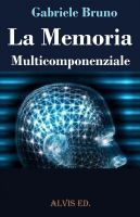 Cover for 'La Memoria Multicomponenziale'