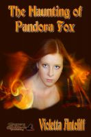 Cover for 'The Haunting of Pandora Fox'