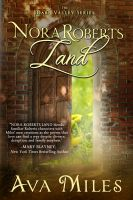 Cover for 'Nora Roberts Land'