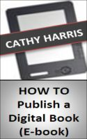 Cover for 'How To Publish a Digital Book (E-book) [Article]'
