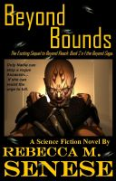 Cover for 'Beyond Bounds: Book 2 of the Beyond Saga'