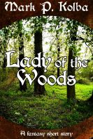 Cover for 'Lady of the Woods'