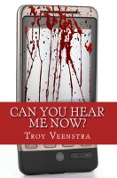 Troy Veenstra - Can You Hear Me Now?