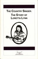 Cover for 'The Country Singer: The Story of Loretta Lynn'