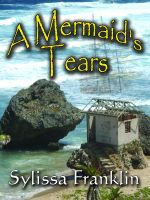 Cover for 'A Mermaid's Tears'