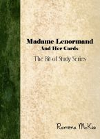 Cover for 'Madame Lenormand and Her Cards The Bit of Study Series'