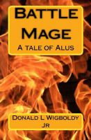 Cover for 'Battle Mage: A Tale of Alus'