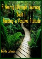 Cover for 'Hearty Lifestyle Journey-Keeping a Positive Attitude'