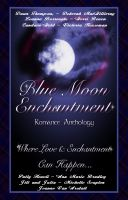 Cover for 'Blue Moon Enchantment'