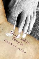 Cover for 'Disposable People: Inspired by true events'