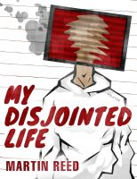 Cover for 'My Disjointed Life'