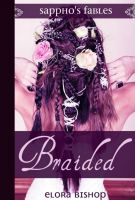 Cover for 'Braided:  A Lesbian Rapunzel'