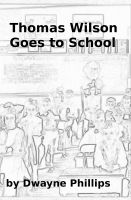 Cover for 'Thomas Wilson Goes to School'