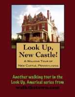 Cover for 'A Walking Tour of New Castle, Pennsylvania'