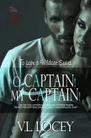 V.L. Locey - O Captain, My Captain