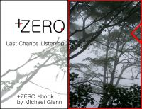 Cover for '+ZERO: Last Chance Listening'