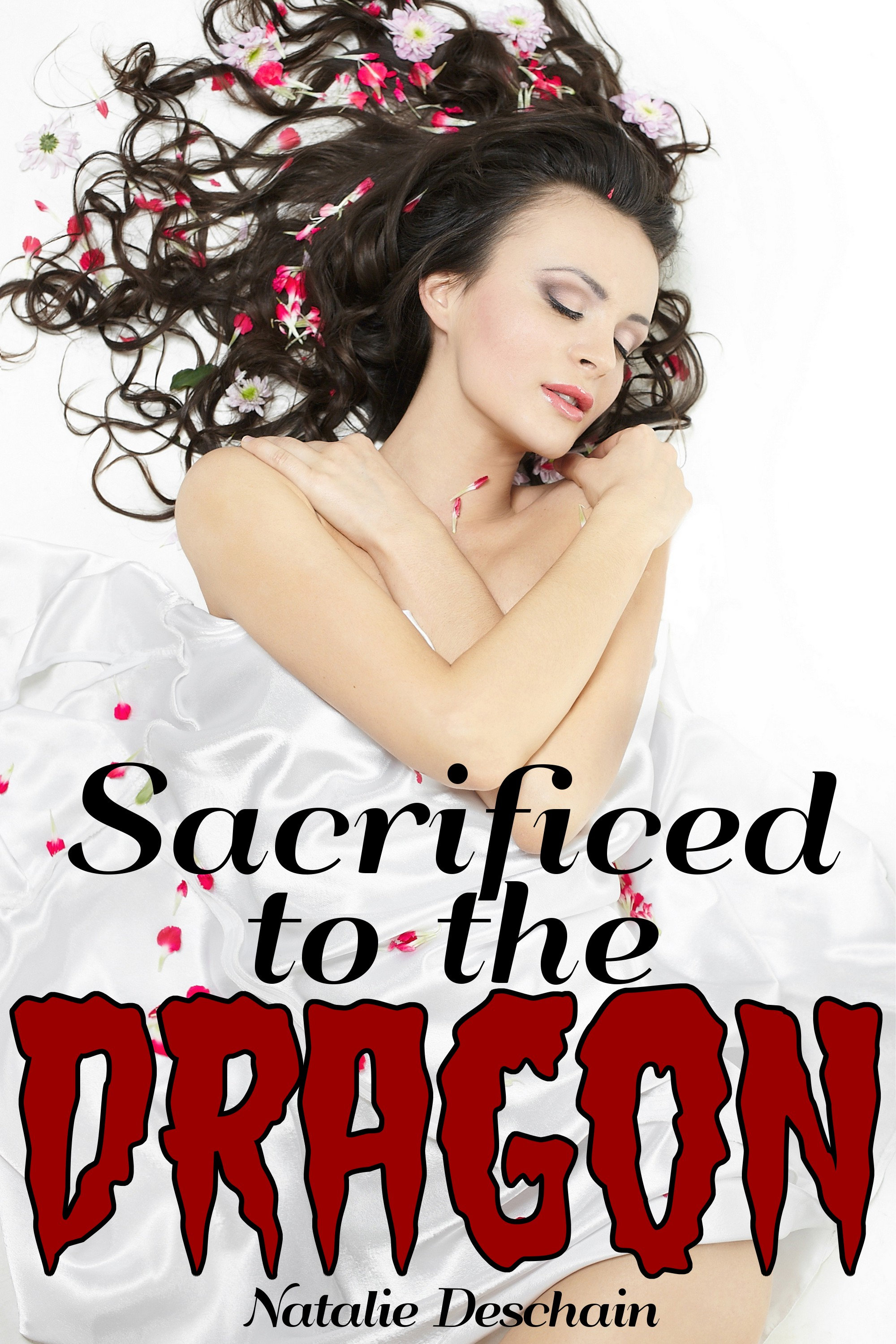 Natalie Deschain - Sacrificed to the Dragon (Monster Breeding Erotica)