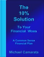 Cover for 'The 10% Solution to Your Financial Woes'