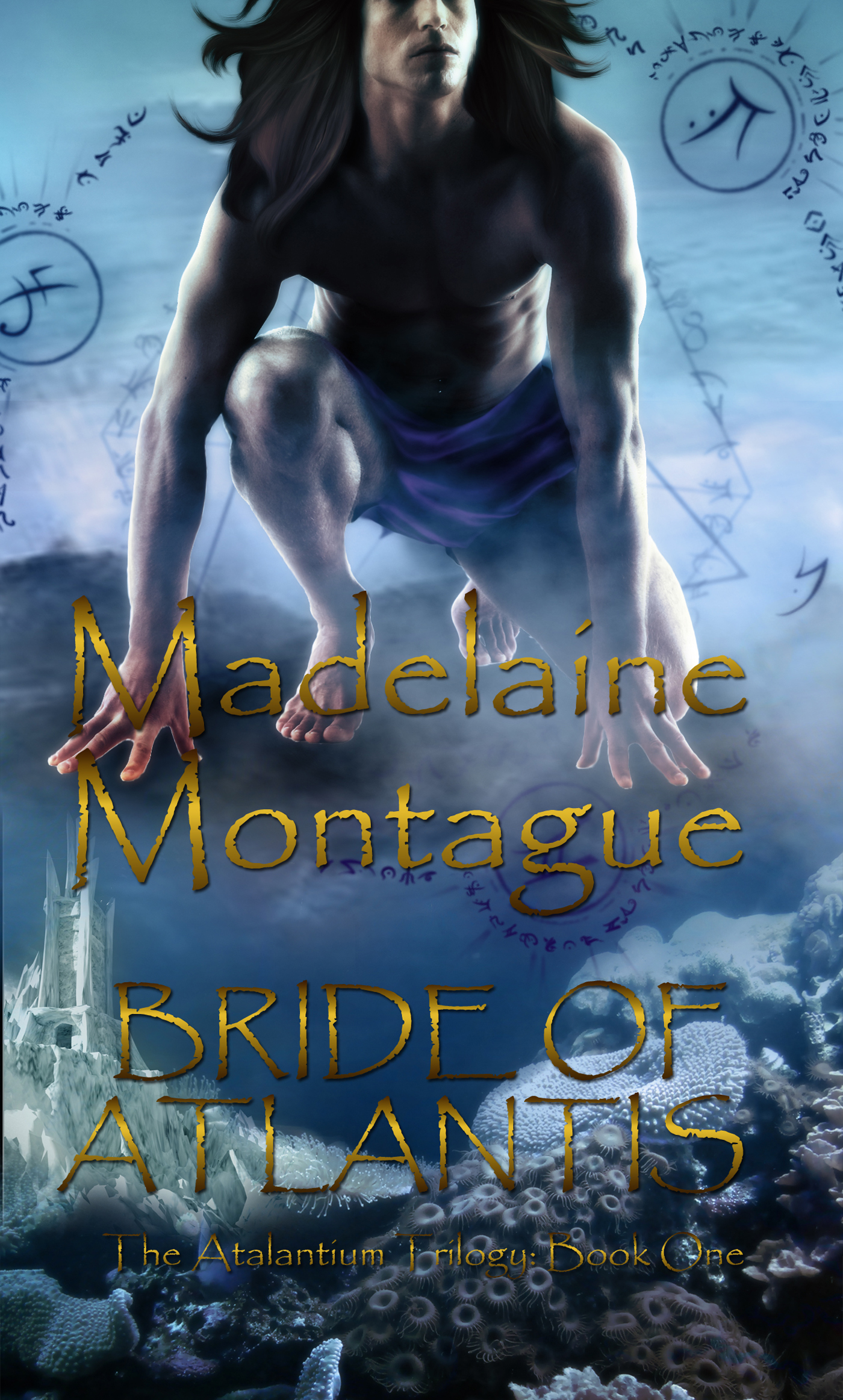 Madelaine Montague - The Atlantium Trilogy I: Bride of Atlantis