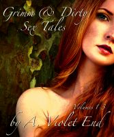 Cover for 'Grimm & Dirty Sex Tales, Vol 1-3'