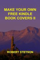 Cover for 'Make Your Own Free Kindle Book Covers II'