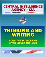 Cover for '21st Century Central Intelligence Agency (CIA) Intelligence Papers: Thinking and Writing, Cognitive Science and Intelligence Analysis, Center for the Study of Intelligence'