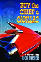Cover for 'Buy the Chief a Cadillac'