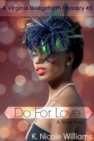 Cover for 'Do For Love (A Virginia Bridgeforth Ghost Mystery #1)'