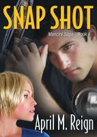 Cover for 'The Mancini Saga: Snap Shot (Book 2)'