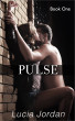Pulse Book One by Lucia Jordan
