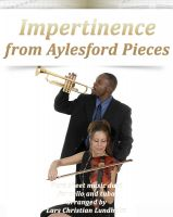 Cover for 'Impertinence from Aylesford Pieces Pure sheet music duet for cello and tuba arranged by Lars Christian Lundholm'