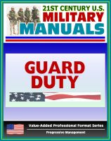 Cover for '21st Century U.S. Military Manuals: Guard Duty Field Manual - FM 22-6 (Value-Added Professional Format Series)'