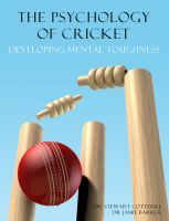 Cover for 'The Psychology of Cricket: Developing Mental Toughness [Cricket Academy Series]'