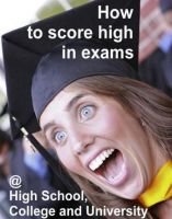 Cover for 'How to attain high scores in tests and examinations at High School, College and University'