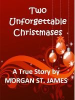 Cover for 'Two Unforgettable Christmases'