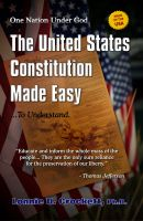 Cover for 'The United States Constitution Made Easy...To Understand'