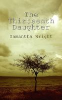Cover for 'The Thirteenth Daughter'