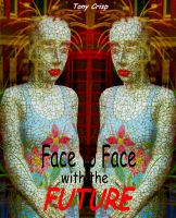 Cover for 'Face to Face with the Future'