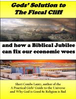 Cover for 'Gods Solution to the Fiscal Cliff and How a Biblical Jubilee can Fix Our Economic Woes'