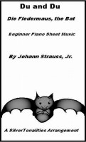 SilverTonalities Sheet Music Services - Du and Du Die Fledermau the Bat Beginner Piano Sheet Music