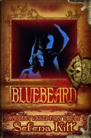 Cover for 'A Modern Wicked Fairy Tale: Bluebeard (erotic erotica bdsm romance)'