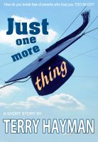 Cover for 'Just One More Thing'