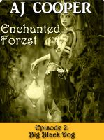 Cover for 'Big Black Dog: Enchanted Forest, Episode 2'